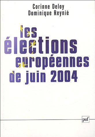 Les élections européennes de 2004 (avec Corinne Deloy)