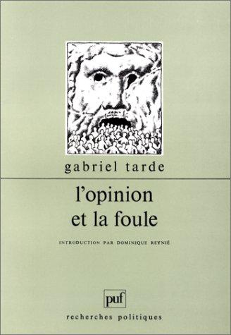 Réédition de l'ouvrage de Gabriel Tarde.