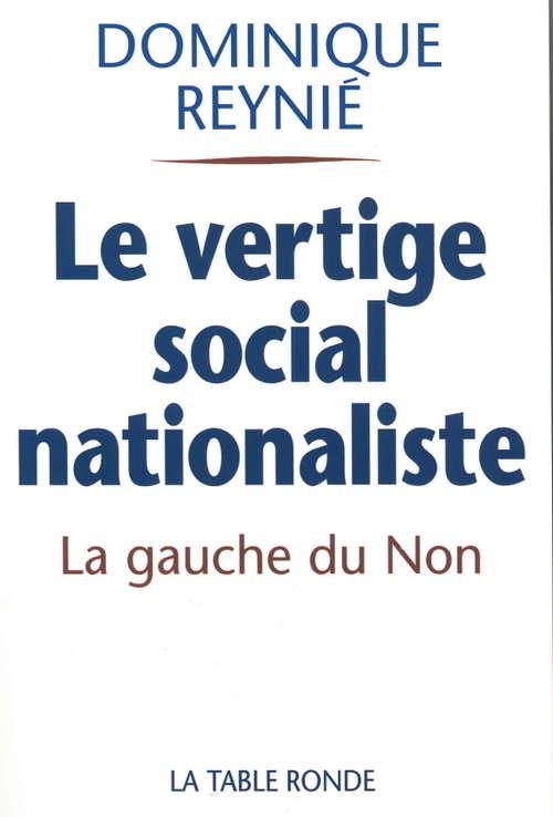 Le Vertige social-nationaliste. La gauche du Non.