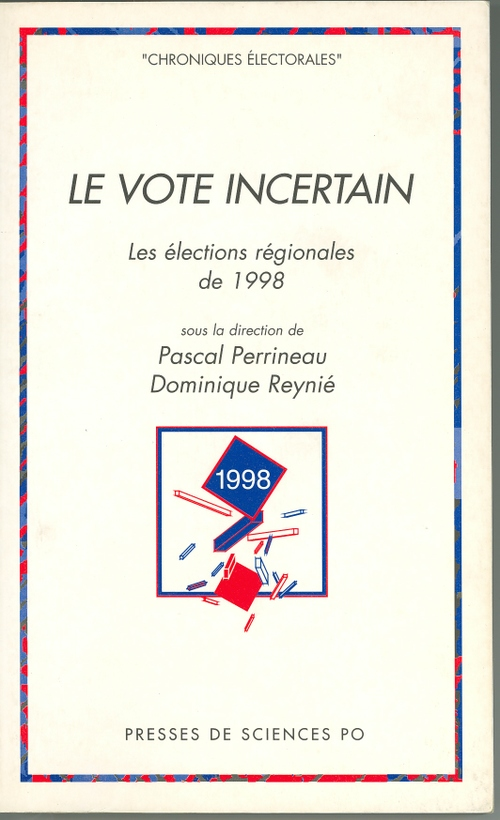 Le vote incertain (avec Pascal Perrineau)